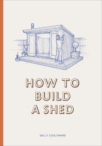How to BuildaShed
