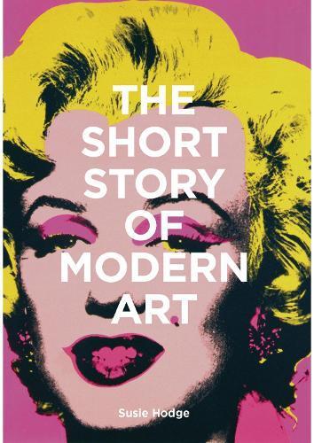 The Short Story ofModernArt
