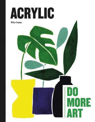 Acrylic: DoMoreArt