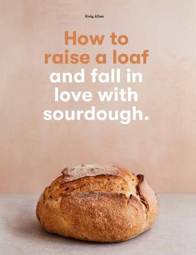How to RaiseaLoaf