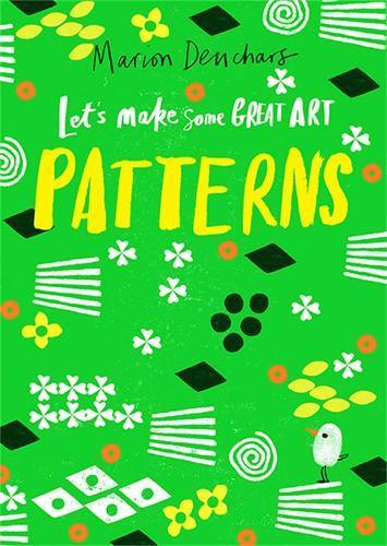 Let's Make Some GreatArt:Patterns
