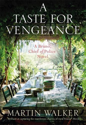 A Taste for Vengeance: The DordogneMysteries11