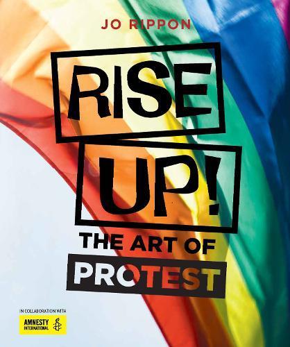 Rise Up!: The ArtofProtest