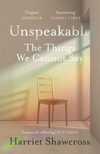 Unspeakable: The Things WeCannotSay
