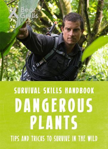 Bear Grylls Survival Skills:DangerousPlants