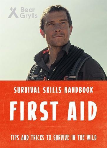 Bear Grylls Survival Skills:FirstAid