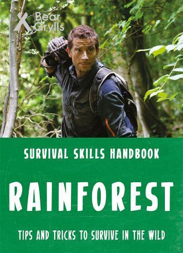 Bear Grylls SurvivalSkills:Rainforest