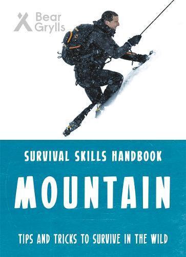Bear Grylls SurvivalSkills:Mountains