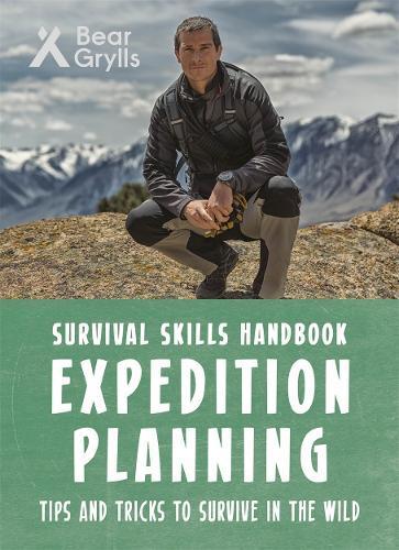 Bear Grylls Survival Skills:ExpeditionPlanning