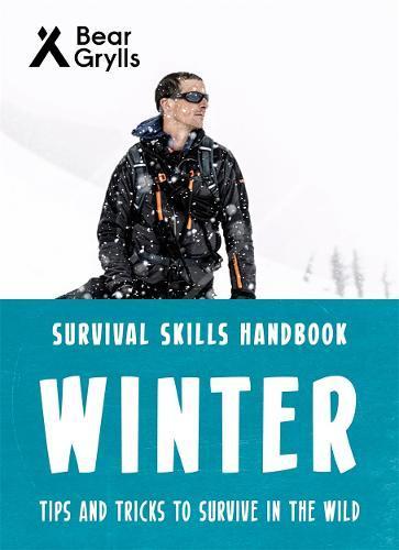 Bear Grylls SurvivalSkills:Winter