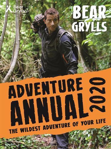 Bear Grylls AdventureAnnual2020