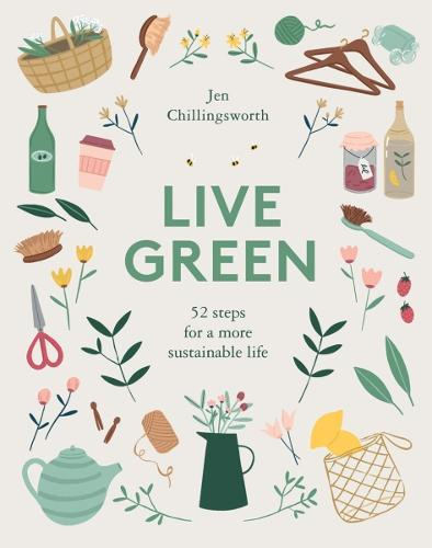 Live Green: 52 steps for a moresustainablelife