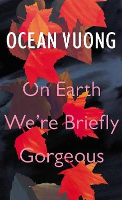 On Earth We'reBrieflyGorgeous