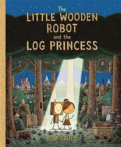 The Little Wooden Robot and theLogPrincess
