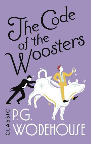 The Code of the Woosters: (Jeeves&Wooster)