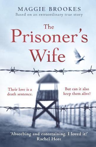 The Prisoner's Wife: based on an inspiring true story