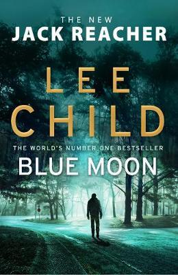 Blue Moon: (JackReacher24)