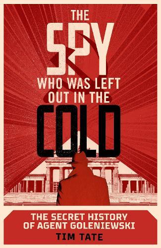 The Spy Who Was Left Out intheCold
