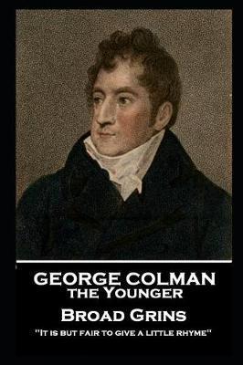 George Colman - BroadGrins:9781787806306