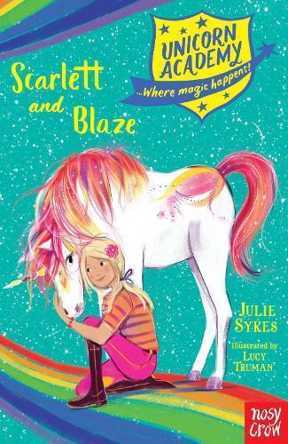 Unicorn Academy: Scarlett and Blaze