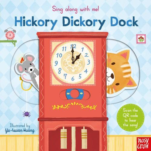 Sing Along With Me! HickoryDickoryDock