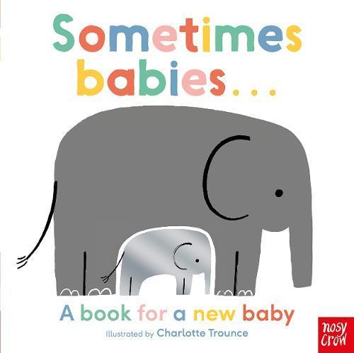 Sometimes Babies . . .