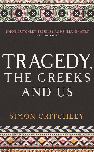 Tragedy, the GreeksandUs