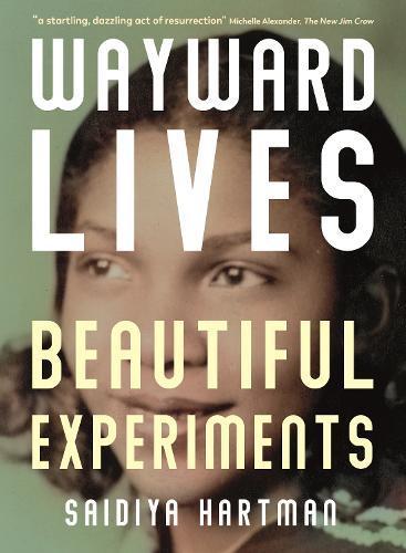 Wayward Lives,BeautifulExperiments
