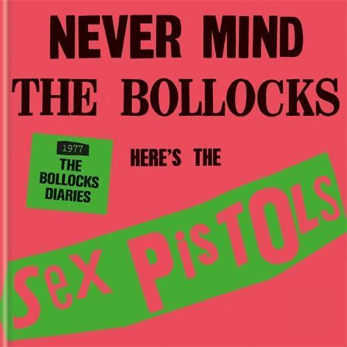 The Sex Pistols - 1977: TheBollocksDiaries