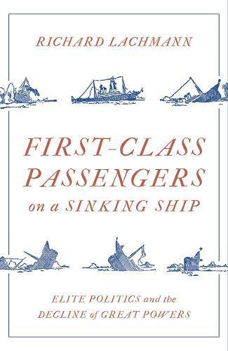 First-Class Passengers on aSinkingShip