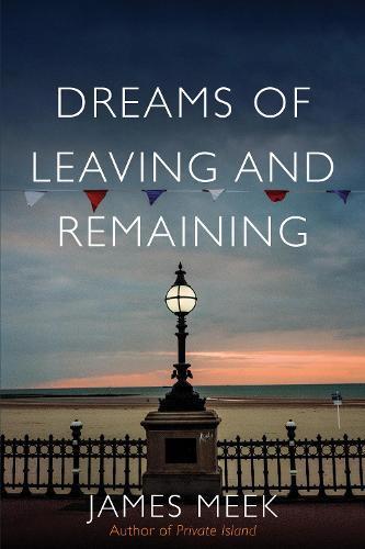 Dreams of LeavingandRemaining