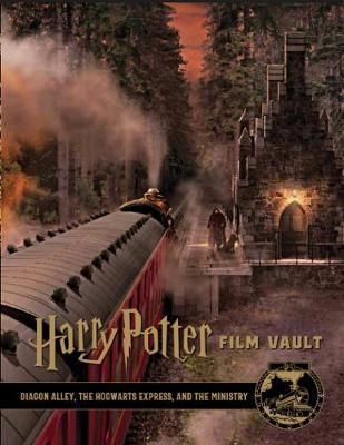 Harry Potter: The Film Vault, Volume 2 - Diagon Alley, King's Cross & The Ministry of Magic