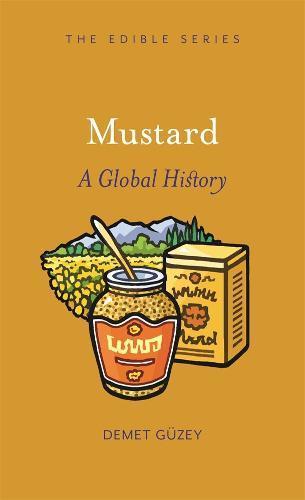 Mustard: AGlobalHistory