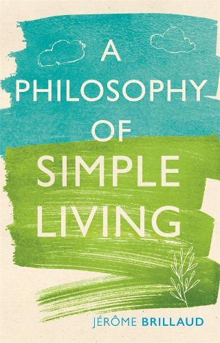 A Philosophy of Simple Living