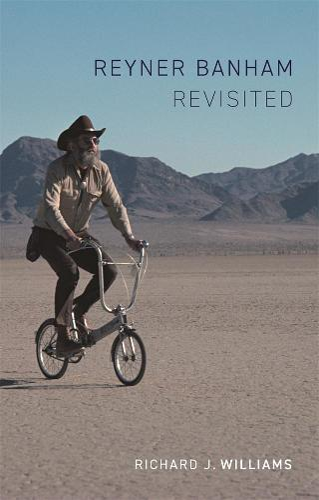 Reyner Banham Revisited