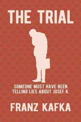 The Trial: New Translation byIsabelTucker