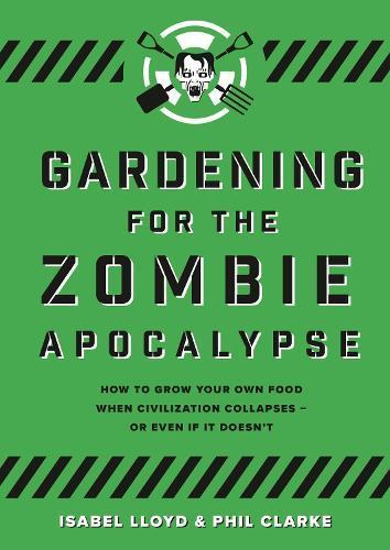 Gardening for theZombieApocalypse