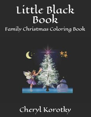 Christmas Readings.Little Black Book Family Christmas Coloring Book