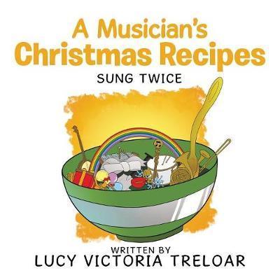 A Musician's Christmas Recipes:SungTwice