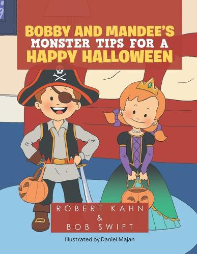 Bobby and Mandee's Monster Tips for a Happy Halloween