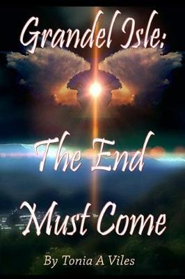 Grandel Isle: The End Must Come:GrandelIsle