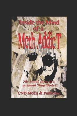 Meth: Diary of a Meth Addict