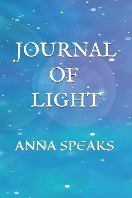 Journal of Light:AnnaSpeaks