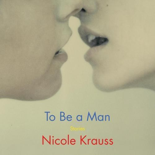 To Be aMan:Stories