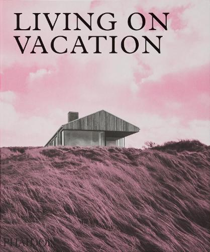 Living on Vacation: Contemporary Houses for Tranquil Living