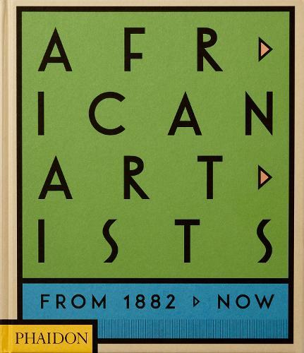 African Artists: From 1882 to Now