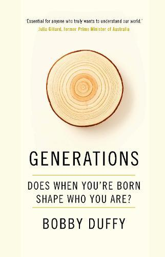 Generations: Does When You're Born Shape Who You Are?