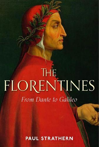 The Florentines: From DantetoGalileo