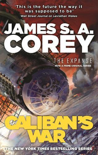 Caliban's War (The ExpanseBook2)