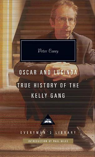 Oscar and Lucinda & True History of the Kelly Gang